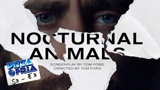 Download #PizzaFría Nocturnal Animals Video