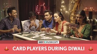 Download FilterCopy Diwali Special | Card Players During Diwali | Ft. Viraj Ghelani and Rohit Varghese Video