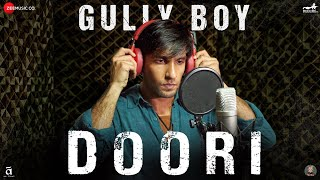 Download Doori | Gully Boy | Ranveer Singh & Alia Bhatt | Javed Akhtar | DIVINE | Rishi Rich | Zoya Akhtar Video