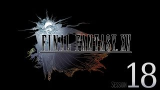 Download Cry Streams: Final Fantasy XV [Session 18] Video