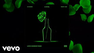 Download A.CHAL - Love N Hennessy (Remix) ft. 2 Chainz, Nicky Jam Video