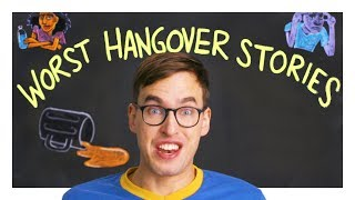 Download Our Worst Hangovers Ever Video
