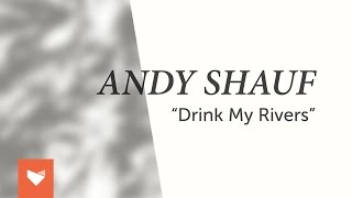 Download Andy Shauf - ″Drink My Rivers″ Video