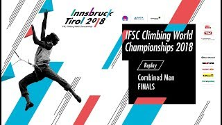 Download IFSC Climbing World Championships - Innsbruck 2018 - Combined - Finals - Men Video