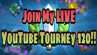 Download Clash Royale | Join My LIVE YouTube Tourney 120!! Video
