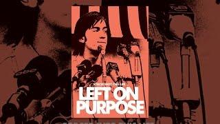 Download Left on Purpose Video