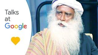 Download Sadhguru: ″Developing an Inclusive Consciousness″ | Talks At Google Video