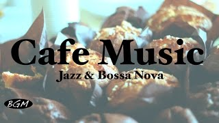 Download Relaxing Cafe Music - Jazz & Bossa Nova Instrumental Music For Study,Work - Background Music Video