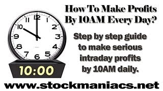 Download 10AM Profit Strategy - 2017's Most Profitable Trading Strategy Video