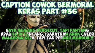 Download Caption Cowok Bermoral Keras (Status wa/status foto)- Quotes Remaja Part 36 Video