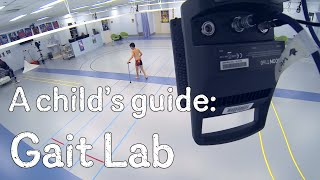 Download A child's guide to hospital: Gait Lab Video