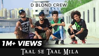Download Taal se Taal Mila | Indian Trap Remix | D Blond Crew Video