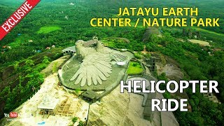 Download Jatayu Earth Center/Nature Park Helicopter ride | Exclusive Video