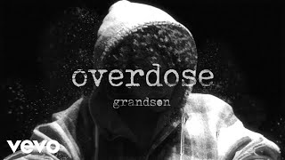 Download grandson - Overdose Video