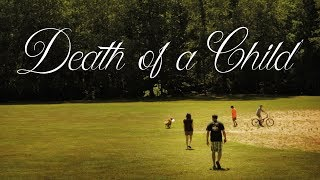 Download Death of a Child - Trailer Video
