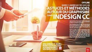 Download Tutoriel InDesign Avancé : Astuces et méthodes autour du graphisme | Adobe France Video