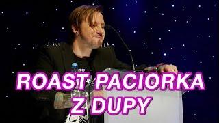 Download ROAST PACIORKA - Z DUPY Video