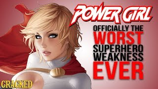 Download Officially the Worst Superhero Weakness: Power Girl Video