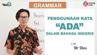 Download Penggunaan Kata ″ADA″ dalam Bahasa Inggris | TEATU with Mr Diaz - Kampung Inggris LC Video
