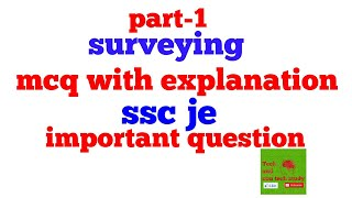 Download Part-1    Surveying (civil eng.)   mcq with explanation   ssc je,ese ,sub eng. And for mppsc ae Video