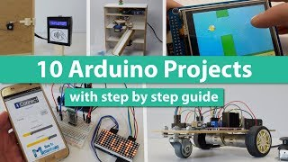 Download 10 Arduino Projects with DIY Step by Step Tutorials Video
