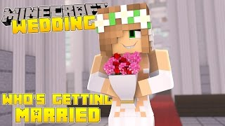 Download Minecraft - Little Kelly Adventures : WHOS GETTING MARRIED?! Video