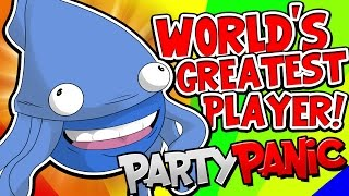 Download WORLD'S GREATEST PLAYER!! | Party Panic [#7] Video