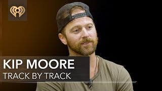 Download Kip Moore 'Slowheart'   Track by Track Video