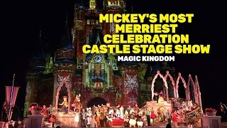 Download NEW Full Mickey's Most Merriest Celebration castle stage show, Magic Kingdom Video
