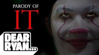 Download ″IT″ Parody (Dear Ryan) Video
