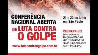 Download Conferência Nacional Aberta Contra o Golpe Video