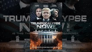 Download Trumpocalypse Now Video