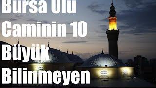 Download Bursa Ulu Caminin 10 Büyük Bilinmeyen Sırrı Video
