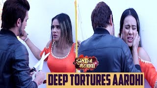 Download Ishq Mein Marjawan: Deep Kidnaps & Tortures Aarohi; Will Aarohi Fled Away? Telly Reporter Video
