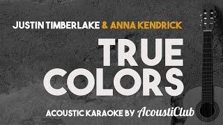 Download True Colors - Anna Kendrick & Justin Timberlake [Acoustic Guitar Karaoke] Video