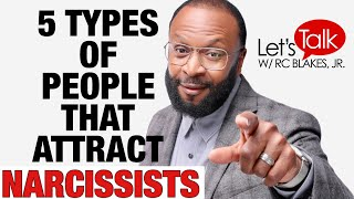 Download 5 TYPES OF PEOPLE THAT ATTRACT NARCISSISTS by: R.C. Blakes Video