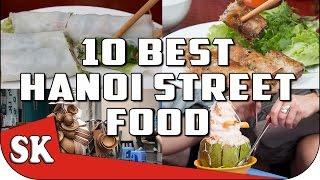 Download VIETNAMESE STREET FOOD TOUR in Hanoi - TOP 10 HANOI STREET FOODS Video