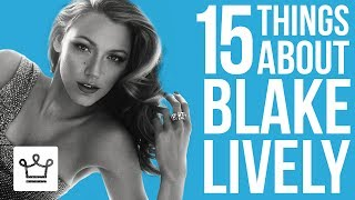 Download 15 Things You Didn't Know About Blake Lively Video