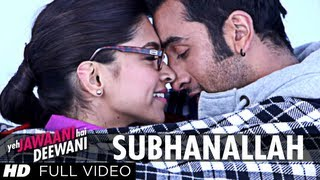 Download ″Subhanallah Yeh Jawaani Hai Deewani″ Full Video Song | Ranbir Kapoor, Deepika Padukone Video