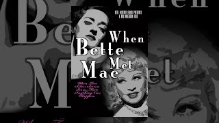 Download When Bette Met Mae Video