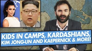 Download Kids in Camps, Kardashians, Kim Jong-Un, Kaepernick & More - SOME MORE NEWS Video