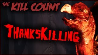 Download ThanksKilling (2007) KILL COUNT Video
