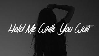 Download Lewis Capaldi - Hold Me While You Wait (Lyrics) Video