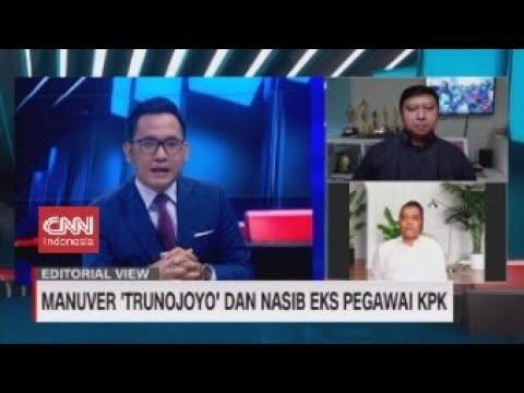 EDITORIAL VIEW: Manuver 'Trunojoyo' dan Nasib Eks Pegawai KPK