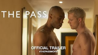 Download The Pass (2018) | Official Trailer HD Video