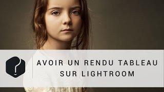 Download Retouche photo : avoir un rendu tableau sur Lightroom Video