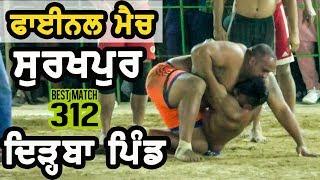 Download #312 Best Final Match Dirba Vs Surkhpur Sardulgarh (Mansa) Kabaddi Tournament 2017 Video