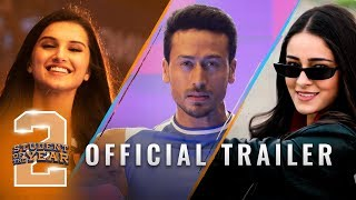 Download Student Of The Year 2 - Trailer | Tiger Shroff | Tara | Ananya | Punit Malhotra | 10th May Video