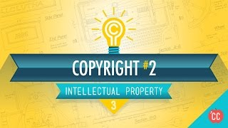 Download Copyright, Exceptions, and Fair Use: Crash Course Intellectual Property #3 Video