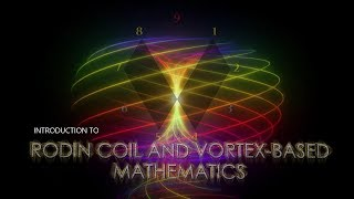 Download An Introduction to the Rodin Coil and Vortex Based Mathematics (369) Video